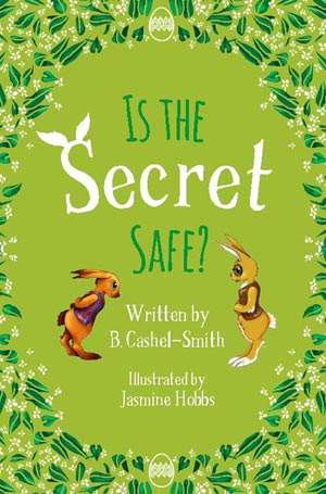 Is The Secret Safe? book cover
